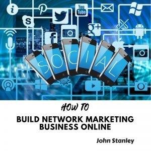 HOW TO build network marketing business online