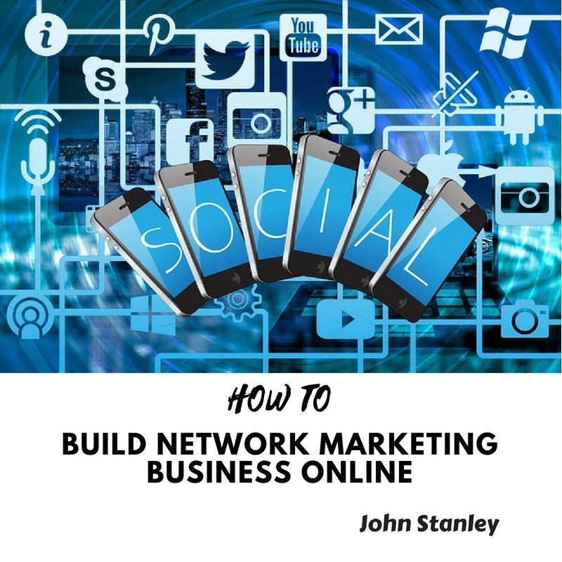 HOW TO Build Network Marketing Business Online – Getting Started